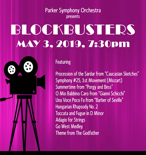 Blockbusters Concert - Parker Symphony Orchestra - May 3 2019
